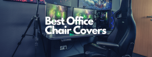 Read more about the article 6 Best Office Chair Covers [2021 Review]